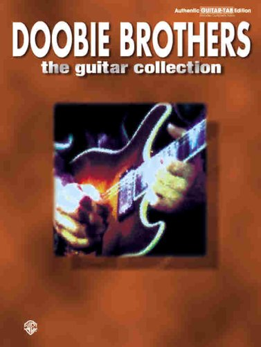 The Doobie Brothers -- The Guitar Collection: Authentic Guitar TAB