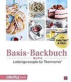 mein Zaubertopf mixt! Basis-Backbuch: Lieblingsrezepte für Thermomix®