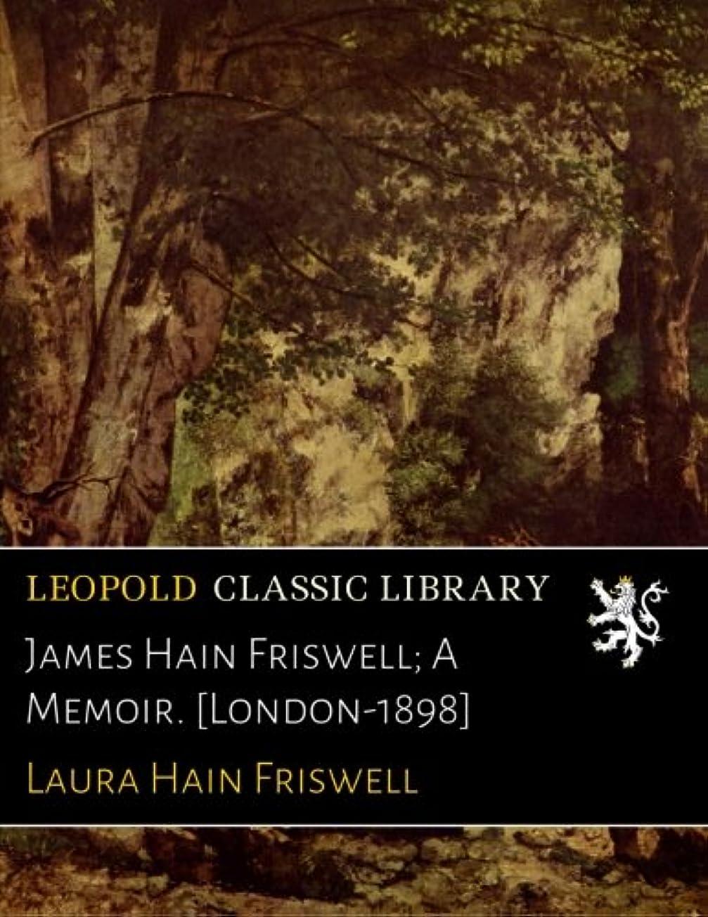クレタ国民投票シーケンスJames Hain Friswell; A Memoir. [London-1898]