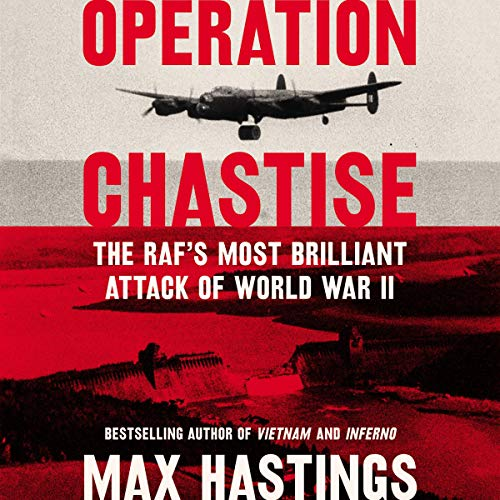 Operation Chastise audiobook cover art