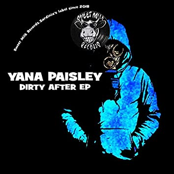 Dirty After EP