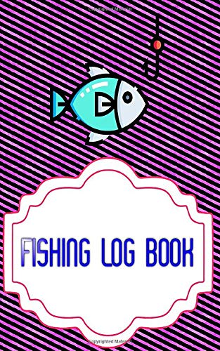 Fishing Log Book Fishing: Bass Fishing Logs 110 Page Size 5x8 Inch Cover Matte | Lovers - Journal # Diary Fast Prints.