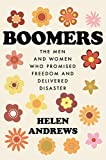 Boomers: The Men and Women Who P...