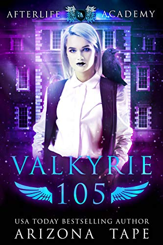 Valkyrie 105 (The Afterlife Academy: Valkyrie Book 5) (English Edition)