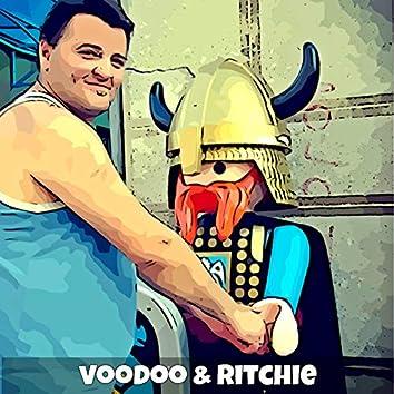 Voodoo & Ritchie
