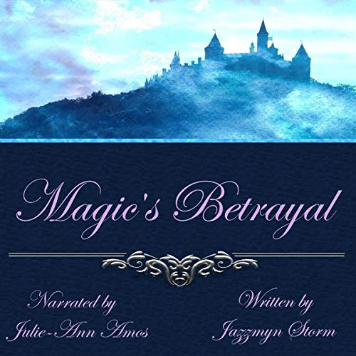 Magic's Betrayal audiobook cover art