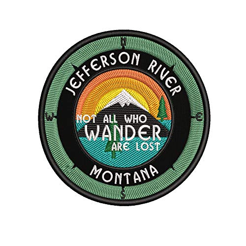 "Jefferson River, Montana - Not All Who Wander - 3.5"" Embroidered Patch DIY Iron On/Sew On Vacation Souvenir Travel Novelty Theme Decorative Applique"