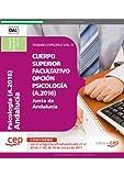 Cuerpo Superior Facultativo de la Junta de Andalucía, opción Psicología (A.2016). Temario Específico Vol. IV (Colección 1376)