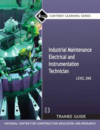 Industrial Maintenance Electrical & Instrumentation Level 1 TG, Paperback (Contren Learning)