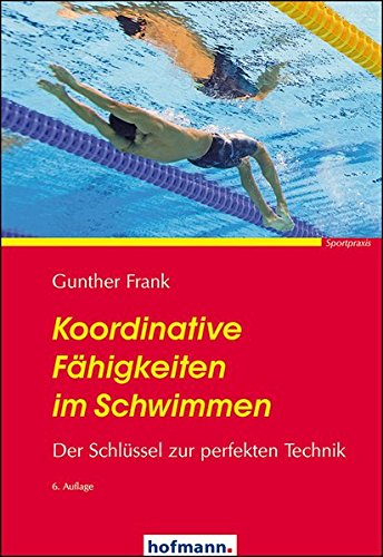 Koordinative Fähigkeiten im Schwimmen: Der Schlüssel zur perfekten Technik
