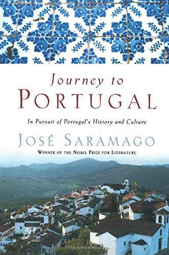 Journey to Portugal: In Pursuit of Portugals History and Culture