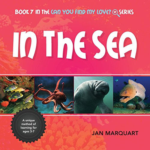 In The Sea: Book 7 in the Can You Find My love? Series PDF Books