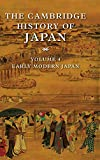 The Cambridge History of Japan, Vol. 4: Early Modern Japan (Volume 4)