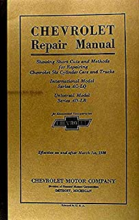 STEP-BY-STEP 1929_1930 CHEVROLET CAR & TRUCK REPAIR SHOP & SERVICE MANUAL - FOR AC-LQ , Universal Model AD-LR Cars &Trucks, Phaeton, Roadster, Coupe, Sedan, Coach, Convertible Landau, Cabriolet, Sedan Delivery, 1/2 ton & 1 1/2 ton