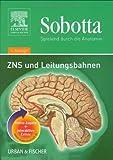 Sobotta - Spielend durch die Anatomie - ZNS und Leitungsbahnen - Peter Posel