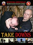 RUSSIAN SYSTEMA SPETSNAZ TRAINING DVD #8 - TAKEDOWNS - Russian Martial Arts...
