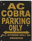 KellyPlaques AC Cobra Parking Rustikaler Stil den großen 30,5x 40,6cm 30x 40cm Auto Schuppen Dose Garage Werkstatt Art Wand Spiele Raum