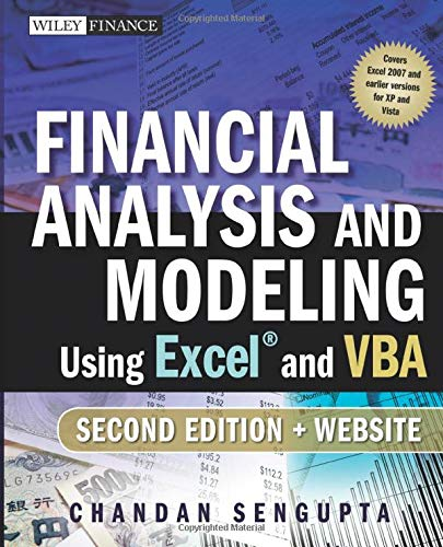 Download Financial Analysis and Modeling Using Excel and VBA, 2nd Edition (Wiley Finance) 047027560X