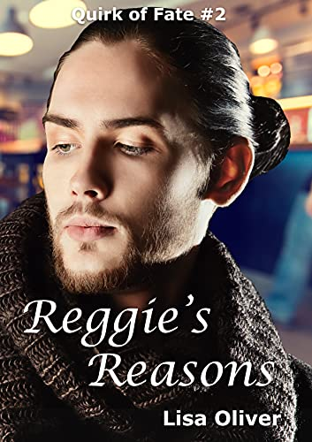 Reggie\'s Reasons (Quirk of Fate Book 2) (English Edition)