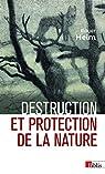Destruction et protection de la nature par Heim