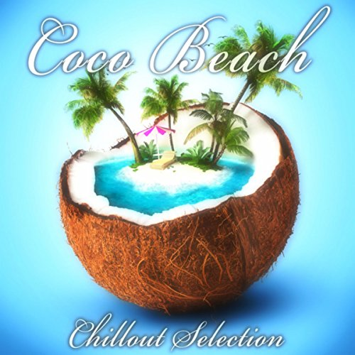 Coco Beach: Chillout Selection