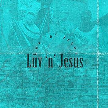 Luv 'n' Jesus