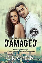 Damaged (Damaged Series Book 1)