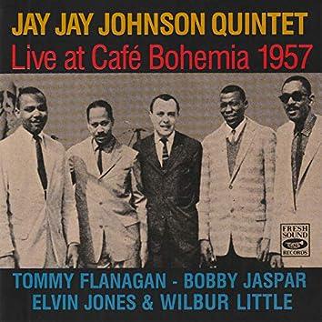 Jay Jay Johnson Quintet Live at Café Bohemia 1957