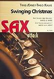 Swinging Christmas: für 4 Saxophone (AATB oder...