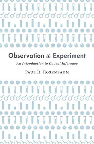Observation and Experiment : An Introduction to Causal Inference