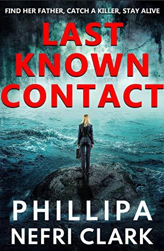 Last Known Contact by Phillipa Nefri Clark