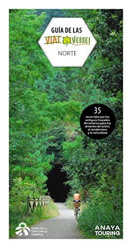 Guía de las Vías Verdes. Norte (Guías Singulares)