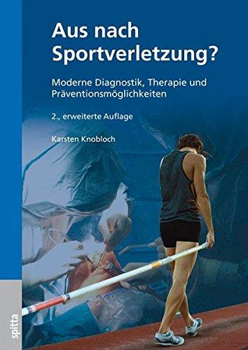 Aus nach Sportverletzung? Moderne Diagnostik, Therapie und Präventionsmöglichkeiten