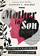 'Mother to Son' Amplifies the Voices of Black Mothers