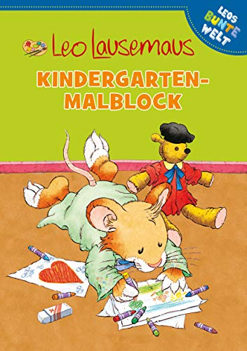 Leo Lausemaus - Kindergarten-Malblock (Leos bunte Welt)