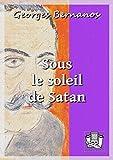 Sous le soleil de Satan - Format Kindle - 9782374633350 - 2,49 €