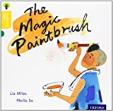 Oxford Reading Tree Traditional Tales: Level 5: The Magic Paintbrush (Traditional Tales. Stage 5)