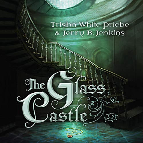 The Glass Castle Audiobook By Trisha Priebe, Jerry B. Jenkins cover art