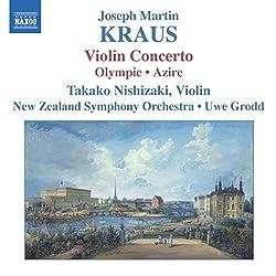 Kraus : Violin Concerto, Olympie / Azire