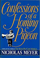 Confessions of a Homing Pigeon 0385271980 Book Cover