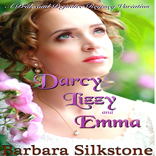 Darcy, Lizzy and Emma audiobook cover art