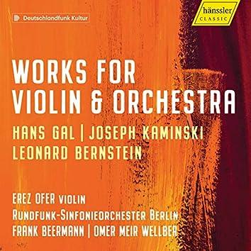 Gál, Kaminski & Bernstein: Violin Concertos