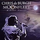 Moonfleet & Other Stories von Chris de Burgh