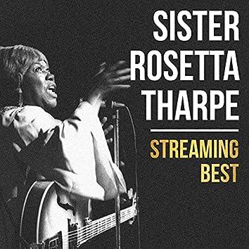 Sister Rosetta Tharpe, Streaming Best
