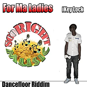 For Ma Ladies