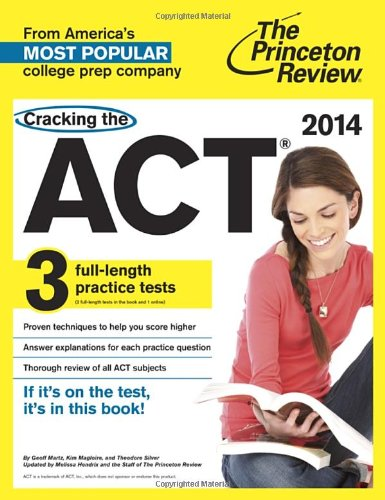 cracking-the-act-2014-edition-with-3-practice-tests-college-test-preparation-princeton-review-cracking-the-act