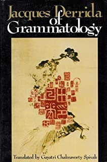 Of Grammatology by Jacques Derrida (1977-01-01)