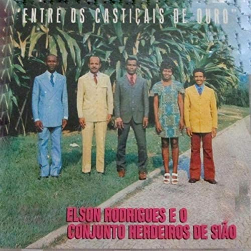 Elson Rodrigues & Conjunto Herdeiros de Sião