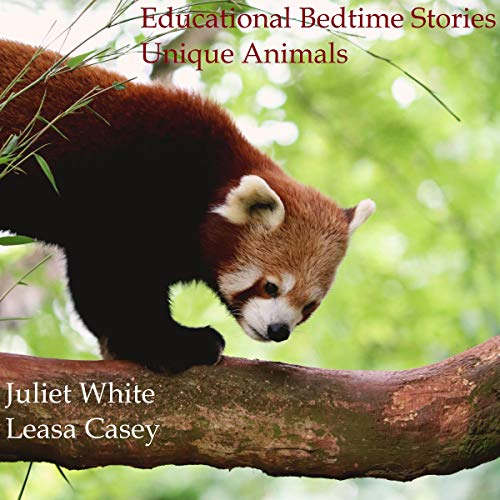 Educational Bedtime Stories: Unique Animals cover art