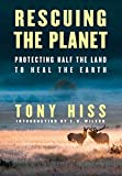 Image of Rescuing the Planet: Protecting Half the Land to Heal the Earth